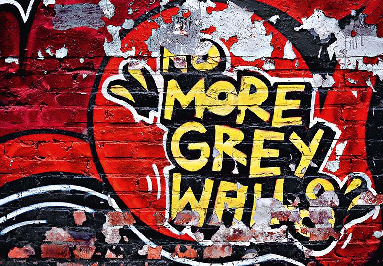 NO MORE GREY WALLS